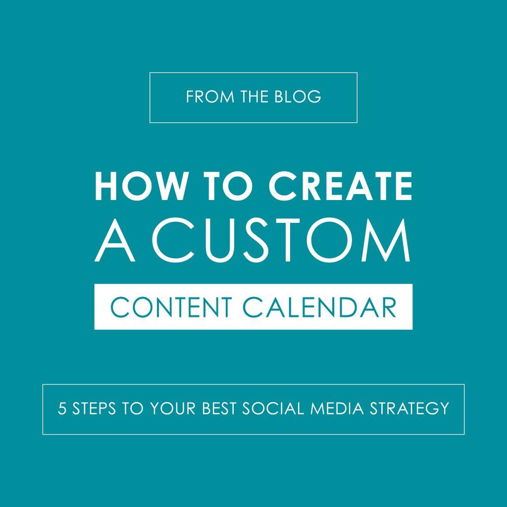 How to Create a Custom Content Calendar - reedandassociatesmarketing.com