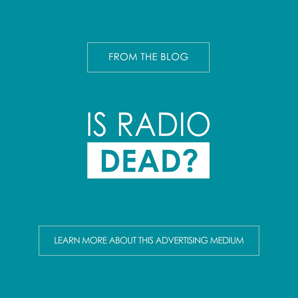 Is Radio Dead? Learn more on the R&A Blog - reedandassociatesmarketing.com