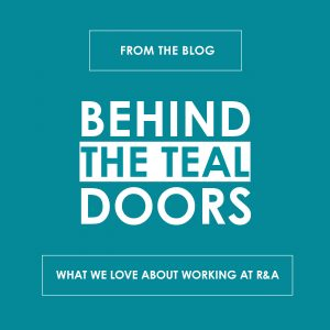 Behind the Teal Doors: What We Love About Working at R&A - reedandassociatesmarketing.com